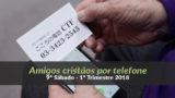 (9º Sáb / 1ºTrim18) Informativo Mundial das Missões – Amigos cristãos por telefone