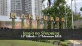 (11º Sáb / 1ºTrim18) Informativo Mundial das Missões – Igreja no Shopping