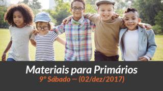 Materiais: Primários – 9º Sáb – Ano B/4Trim 2017