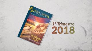 Adultos (1ºTrim18) – Auxiliar da Lição da Escola Sabatina