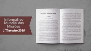 Informativo Mundial das Missões (1ºTrim/2018 – Adultos)