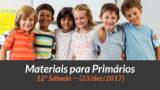 Materiais: Primários – 12º Sáb – Ano B/4Trim 2017