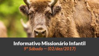 (Sáb 02/dez/2017) – Informativo Missionário Infantil