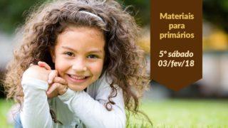 Materiais: Primários 5º Sáb – (Ano C/1Trim 2018)