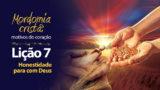 (1ºTrim18) PPT Lição 7: Honestidade para com Deus