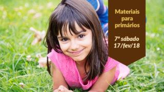Materiais: Primários 7º Sáb – (Ano C/1Trim 2018)