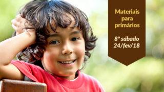 Materiais: Primários 8º Sáb – (Ano C/1Trim 2018)