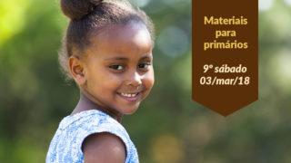 Materiais: Primários 9º Sáb – (Ano C/1Trim 2018)