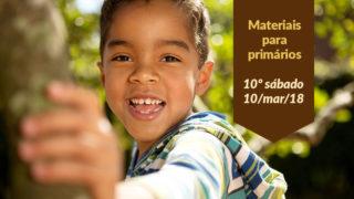 Materiais: Primários 10º Sáb – (Ano C/1Trim 2018)