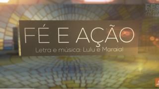 Vídeo – Música Fé e Ação – Tema Jovem 2018