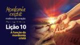 (1ºTrim18) PPT Lição 10: A função da mordomia cristã