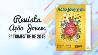 PDF – Revista Ação Jovem – 2º Trimestre de 2018