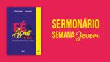 Sermonário – Semana Jovem 2018