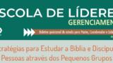 Escola de Líderes – Boletim Gerenciamento – Maio