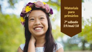 (7ºSáb 2Trim18-Ano C) Materiais Primários