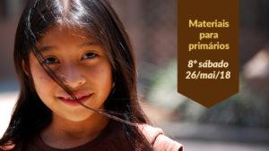 (8ºSáb 2Trim18-Ano C) Materiais Primários