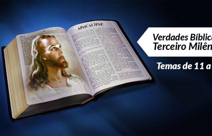 Estudos Bíblicos: Temas 11 a 20 – Verdades Bíblicas do 3º Milênio
