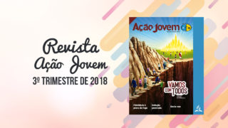 PDF – Revista Ação Jovem – 3º Trimestre de 2018