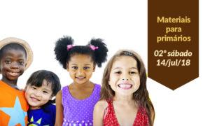 (2ºSáb 3Trim18-Ano C) Materiais Primários