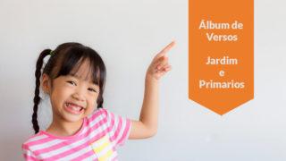 Álbum de versos: Jardim e Primarios