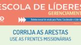 Escola de Líderes – Boletim de Gerenciamento Agosto