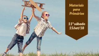(11ºSáb 3Trim18-Ano C) Materiais Primários