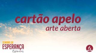 Cartões de Apelo – arte aberta | Semana da Esperança