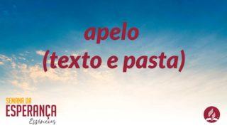 Apelo (texto e pasta) | Semana da Esperança