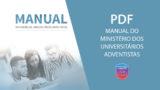 PDF – Manual do Ministério de Universitários Adventistas