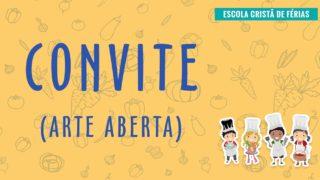 Convite (arte aberta): Escola Cristã de Férias