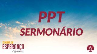 PPT Sermonário Jovem | Semana da Esperança