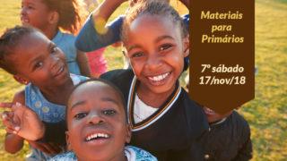 7ºSáb (4Trim18-Ano C) Materiais Primários