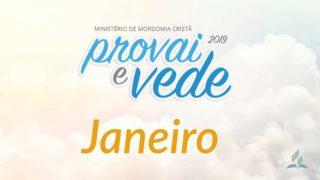 Janeiro – Provai e Vede 2019