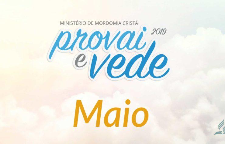 Maio – Provai e Vede 2019