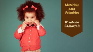 8ºSáb (4Trim18-Ano C) Materiais Primários