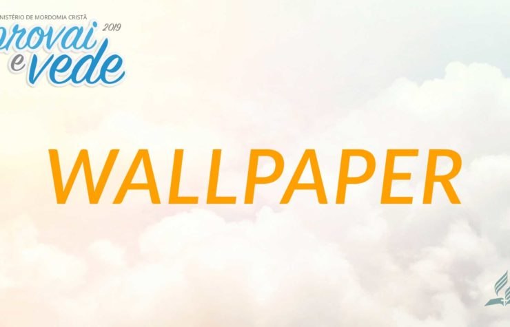 Wallpaper | Provai e Vede 2019