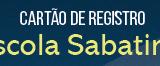 Cartão de Registro 2019 – Escola Sabatina