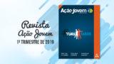 PDF – Revista Ação Jovem – 1º Trimestre de 2019