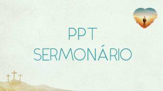 PPT Sermonário: Renascidos | Semana Santa 2019