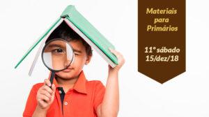 11ºSáb (4Trim18-Ano C) Materiais Primários