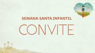 Convite: Semana Santa Infantil 2019
