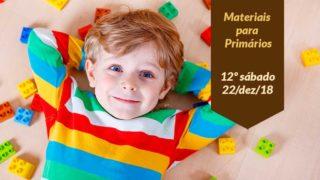 12ºSáb (4Trim18-Ano C) Materiais Primários