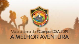 Música Tema Campori DSA 2019 |  A Melhor Aventura