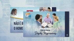 PPT | Curso Duplas Missionárias 2019