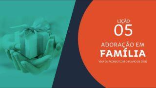 #5 Meu talento, Meu Ministério | Adoração em Família 2019