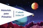 7ºSáb (1Trim19) Materiais Primários