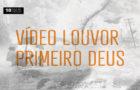 Vídeo Louvor | 10 Dias de Oração e Jejum 2019