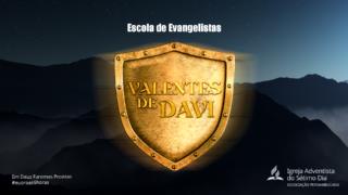Material – Valentes de Davi