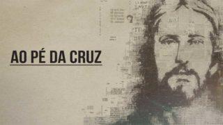 Vídeo: Ao pé da cruz | Concílio Colportagem 2019