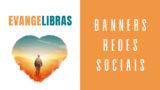 Evangelibras 2019 | Banners redes sociais